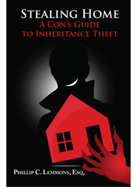 Stealing Home: A Con's Guide to Inheritance Theft